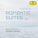 Prokofiev: Romantic Suites/Stéphane Denève, Brussels Philharmonic