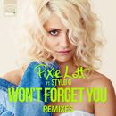 Won't Forget You (Remixes) (feat. Stylo G)/Pixie Lott
