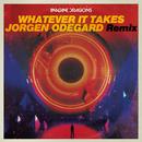 Whatever It Takes (Jorgen Odegard Remix)/Imagine Dragons, Jorgen Odegard