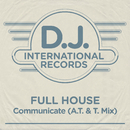 Communicate (A.T. & T. Mix)/Full House