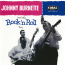 Johnny Burnette And The Rock 'N Roll Trio/Johnny Burnette & The Rock 'N' Roll Trio