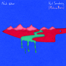 Hurt Somebody (Matoma Remix)/Noah Kahan