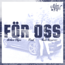 För oss (feat. Rob Bourne)/Achee Flips