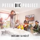 Skúšame sa nájsť/Peter Bič Project