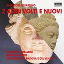 Altri Volti e Nuovi 2/Orchestra di Padova e del Veneto, Marco Angius, Cristina Zavalloni