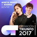 Sentir (Operación Triunfo 2017)/Mireya Bravo, Marina