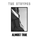 Almost True - EP/The Strypes