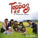 Esa Pared/Grupo Toppaz De Reynaldo Flores