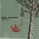 Get By/Real Friends