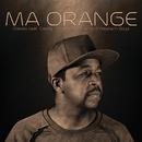 Ma Orange (feat. Candy, Nokwazi, Bhizer, Western Boyz)/Oskido