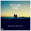 Picture This (Deluxe)/Picture This