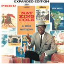 "A Mis Amigos (Expanded Edition)/Nat """"King"""" Cole"