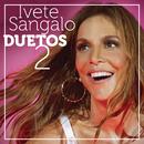 Duetos 2/Ivete Sangalo