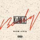 Body (Remixes)/Kamille