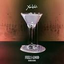 Feels Good (Bodhi Remix)/XamVolo