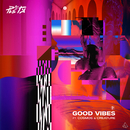 Good Vibes (Radio Edit) (feat. Cosmos & Creature)/PLS&TY
