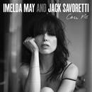 Call Me/Imelda May, Jack Savoretti