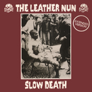 Slow Death (Extended Version)/The Leather Nun
