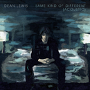 Same Kind Of Different (Acoustic)/Dean Lewis