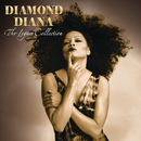 Diamond Diana: The Legacy Collection/Diana Ross