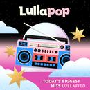 Lullapop Lullabies/Lullapop Lullabies