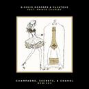 Champagne, Secrets, & Chanel (Remixes) (feat. Prince Charlez)/Giorgio Moroder, Phantoms