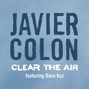 Clear The Air (feat. Dave Koz)/Javier Colon