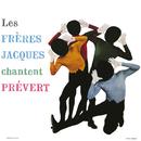 Les Frères Jacques chantent Prévert/Les Frères Jacques