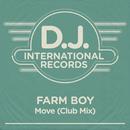 Move (Club Mix)/Farm Boy