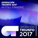 I'm Still Standing (En Directo En OT 2017 - Gala 03)/Operación Triunfo 2017