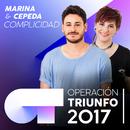 Complicidad (Operación Triunfo 2017)/Marina, Cepeda