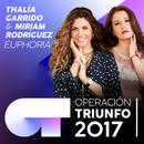 Euphoria (Operación Triunfo 2017)/Thalía Garrido, Miriam Rodríguez
