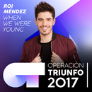 When We Were Young (Operación Triunfo 2017)/Roi Méndez