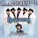 Himno De Rayados/Relampaguitos, Chalo Galvan