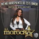 """""""No Me Arrepiento De Este Amor"""" Adaptación: No Me Arrepiento/La Morocha"""