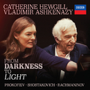 From Darkness To Light/Catherine Hewgill, Vladimir Ashkenazy