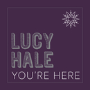 You're Here/Lucy Hale