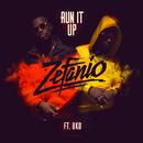 Run It Up (feat. BKO)/Zefanio