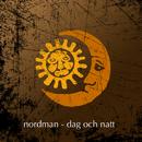 Dag och natt/Nordman