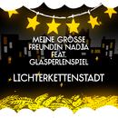 Lichterkettenstadt (Single Version) (feat. Glasperlenspiel)/Meine große Freundin Nadja