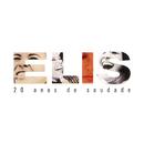 20 Anos De Saudade/Elis Regina