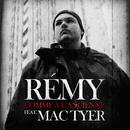 Comme à l'ancienne (feat. Mac Tyer)/Rémy