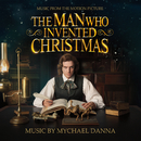 The Man Who Invented Christmas (Original Motion Picture Soundtrack)/Mychael Danna