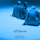 Lover Like Me (Jimmie Remix)/Off Bloom