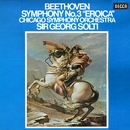 """Beethoven: Symphony No. 3 """"Eroica""""/Sir Georg Solti, Chicago Symphony Orchestra"""