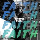 Faith/Jordan Feliz