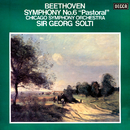 """Beethoven: Symphony No. 6 """"Pastoral""""/Sir Georg Solti, Chicago Symphony Orchestra"""