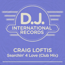 Searchin' 4 Love (Club Mix)/Craig Loftis
