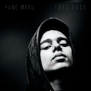 This Face/Yung Mavu