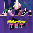 TBT/Retro Bomb